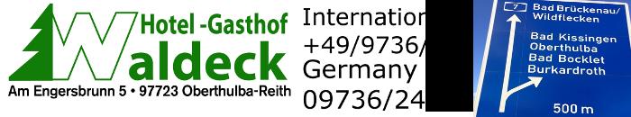 Hotel-Gasthof Waldeck Oberthulba
